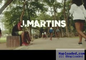 VIDEO: J.Martins – So Good